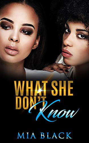 Search : What She Don't Know (Her Secret Love Series Book 1)