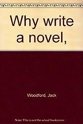 Why write a novel,