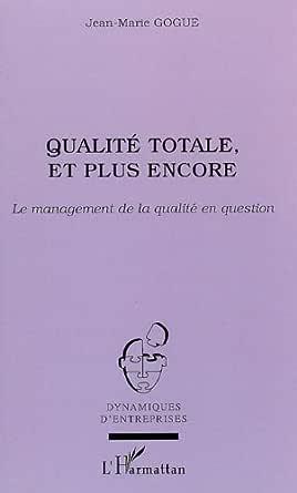 Traité de la qualité - Jean-Marie Gogue