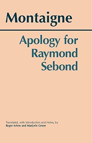 Apology for Raymond Sebond (Hackett Classics)