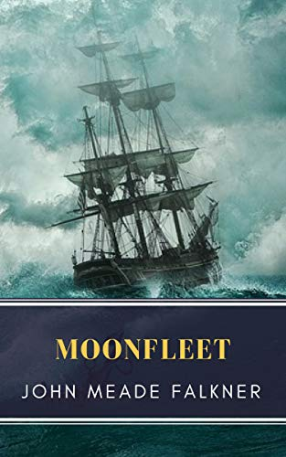 #freebooks – Moonfleet by John Meade Falkner