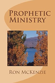 Prophetic Ministry by [McKenzie, Ron]