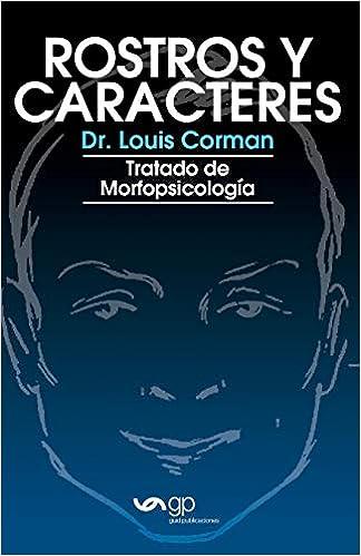 Rostros y caracteres: Tratado De Morfopsicologia: Amazon.es: Dr. Louis Corman: Libros