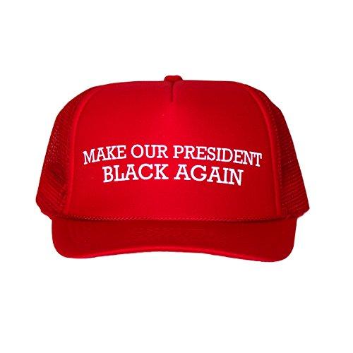Anti-Trump - Make Our President Black Again: Funny Red Trucker Hat - Anti Obama Cap