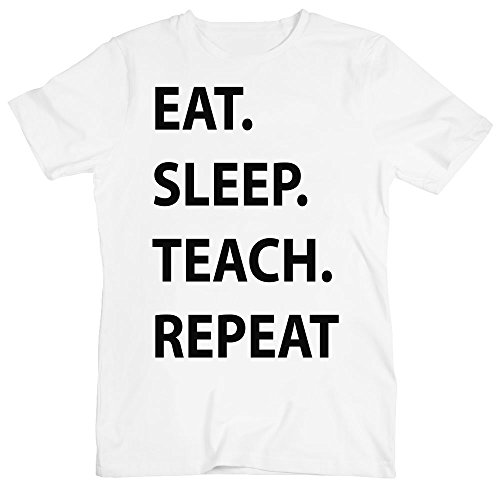 Eat. Sleep. Teach. Repeat. Men's T-Shirt