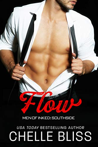 Flow (Men of Inked: Southside Book 2) by [Bliss, Chelle]