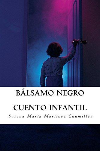Bálsamo negro: Cuento infantil
