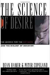 The Science of Desire: The Search for the Gay Gene and the Biology of Behavior Hardcover