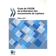 Code de L'Ocde de la Liberation Des Mouvements de Capitaux
