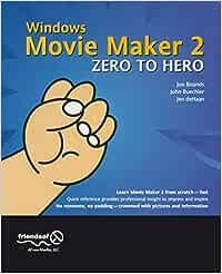 Windows Movie Maker 2 Zero to Hero: Leveraging Java Open Source ...