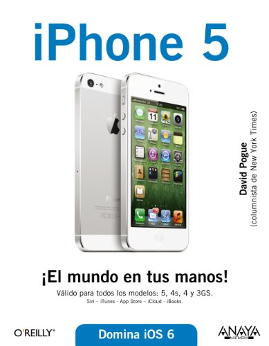 iPhone 5 / iPhone. The Missing manual por David Pogue