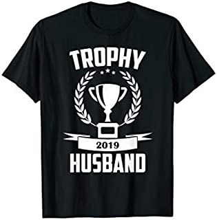⭐️⭐️⭐️ Mens Trophy Husband  2019 New Daddy Husband Gift for Men Need Funny Short/Long Sleeve Shirt/Hoodie