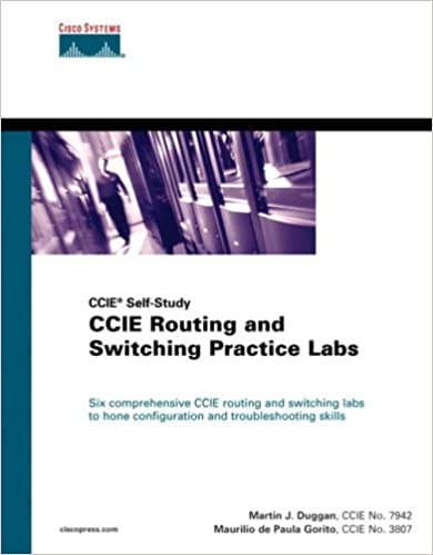 CCIE Routing and Switching Practice Labs: 0619472051474: Computer ...