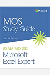 MOS Study Guide for Microsoft Excel Expert Exam MO-201 Kindle Edition