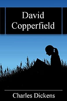 David Copperfield by [Dickens, Charles]