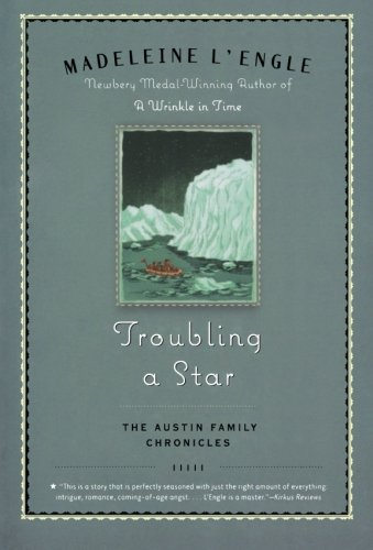 Troubling a Star: The Austin Family Chronicles, Book ()