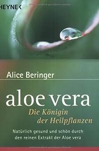 Paperback Aloe vera. Die Königin der Heilpflanzen. [German] Book