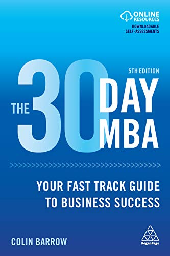 - The 30 Day MBA: Your Fast Track Guide to Business Success