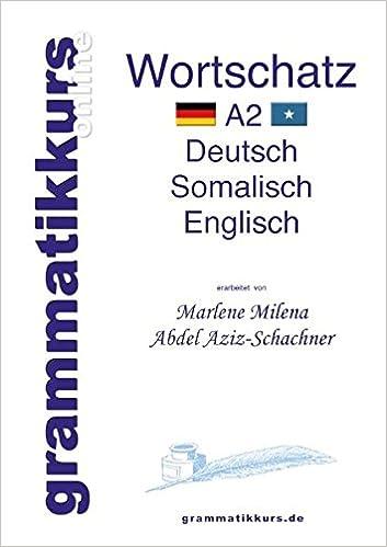 Wörterbuch Deutsch - Somalisch- Englisch A2