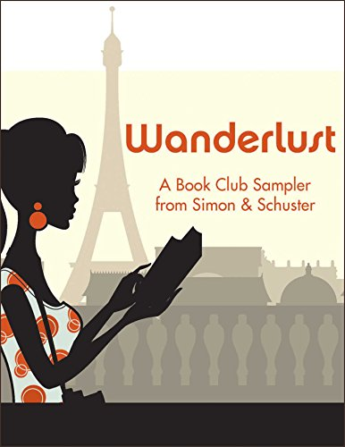 Wanderlust: A Book Club Sampler from Simon & Schuster (English Edition)