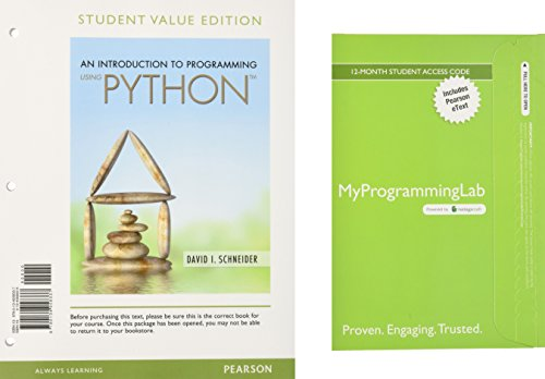 An Introduction to Programming Using Python, Student Value Edition plus MyLab Programming with Pearson eText -- Access Card Package