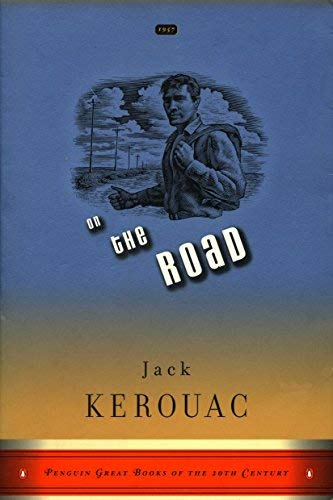 On the Road (Penguin Great Books of the 20th Century) 1st (first) Edition by Jack Kerouac (1999) (First Edition On The Road Jack Kerouac)