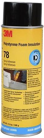 3M Polystyrene Foam Insulation 78 Spray Adhesive, INVERTED 17.9 fl oz Aerosol (Pack of 1)