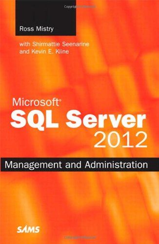 Microsoft SQL Server 2012 Management and Administration (2nd Edition) (Microsoft Sql Server 2012 Step By Step)