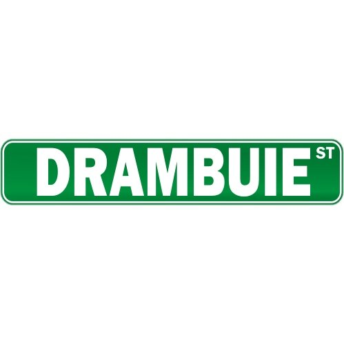 "New "" Drambuie Street "" Drink / Drunk / Drunkard Street Sign Drinks"