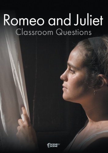 Romeo and Juliet Classroom Questions