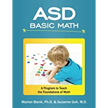 ASD Basic Math: A program to that teaches the foundations of math to children with autism spectrum disorders