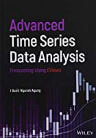 Advanced Time Series Data Analysis: Forecasting Using EViews Front Cover