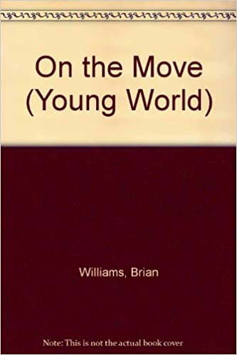 On the Move (Young World)