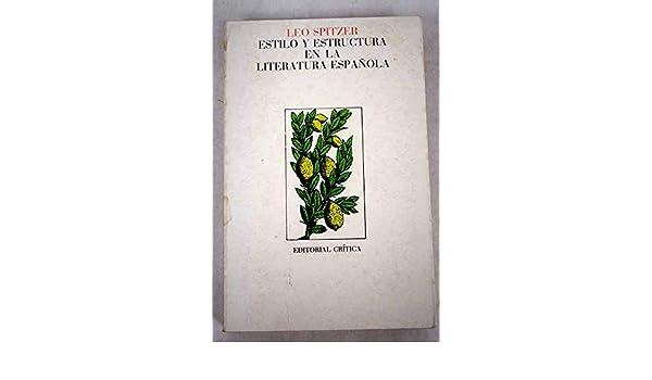 Estilo Y Estructura En La Literatura Española Filología