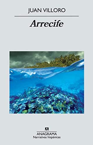 Arrecife (Spanish Edition)