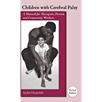 Children with Cerebral Palsy: A Manual for Therapists, Parents and Community Workers