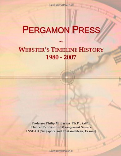 Pergamon Press: Webster's Timeline History, 1980 - 2007