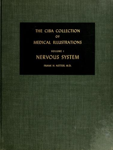 Nervous System (The CIBA Collection of Medical Illustrations, Volume 1)