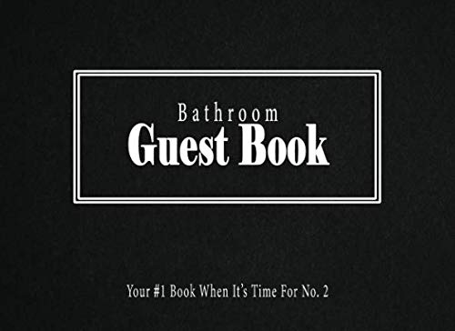 Bathroom Guest Book: Your #1 Book When Its