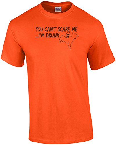 You Can't Scare Me I'm Drunk T shirt Sarcastic Funny Halloween Adult Joke Clever Fun Tee ()