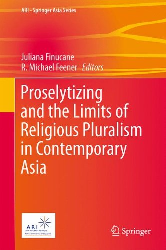 Proselytizing and the Limits of Religious Pluralism in Contemporary Asia: 4