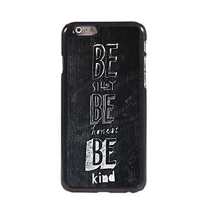 JJE Silly,Honest,Kind Design Aluminum Hard Case for iPhone 6 Plus