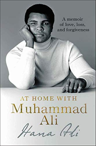Pdf Outdoors At Home with Muhammad Ali: A Memoir of Love, Loss, and Forgiveness