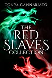 Amazon.com: The Red Slaves Collection eBook: Cannariato, Tonya: Kindle Store