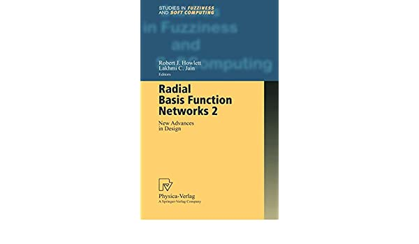 Radial Basis Function Networks 2: New Advances in Design