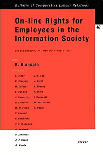 On-Line Rights for Employees in the Information Society:Use and Monitoring of E-Mail and Internet at Work