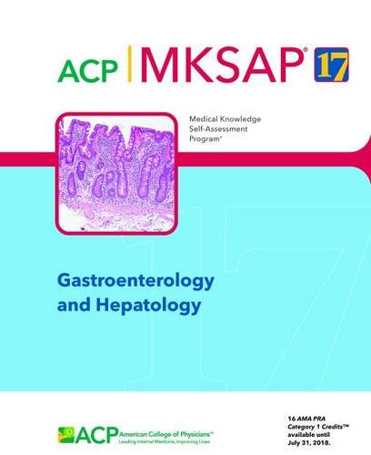 MKSAP (R) 17 Gastroenterology and Hepatology