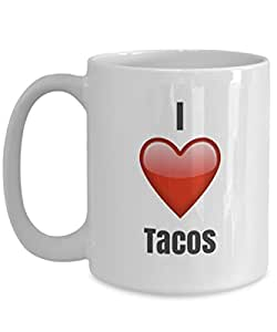 I Love Tacos unique ceramic coffee mug Gifts Idea