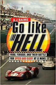 Download Go Like Hell Publisher: Houghton Mifflin Harcourt PDF