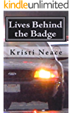 Lives Behind the Badge